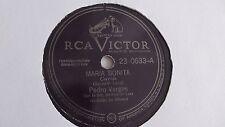 Pedro Vargas - 78rpm single 10-inch – RCA Victor #23-0633 Maria Bonita