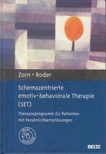 Schemazentrierte emotiv-behaviorale Therapie (SET). Therapieprogramm für Patient