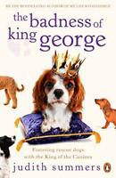 The Badness of King George by Judith Summers, Acceptable Used Book (Paperback) F