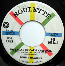 RONNIE HAWKINS 45 Ballad Of Caryl Chessman / Tale Of Floyd PROMO Country w2702