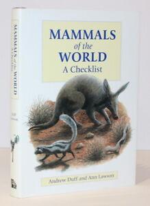 Mammals of the World: A Checklist/Duff & Lawson/Natural History/Animals/Wildlife