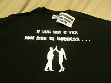 IF YOU GET A YES FEEL FREE TO UNDRESS... CONSENUAL SEX - LARGE SIZE T SHIRT!