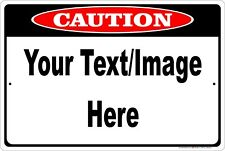 """Caution Sign Personalized 8"""" x 12"""" Aluminum Metal Customize with Text or Picture"""