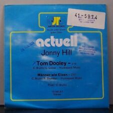"(o) Jonny Hill - Tom Dooley (7"" Single)"