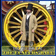 DR. BUSKER CD – THE EUNUCHS' BALL (TRACTION ENGINE)