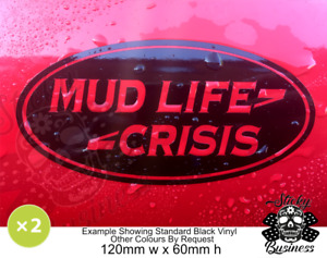 MUD LIFE CRISIS Sticker Land Rover Range OneLife 4x4 Stickers Defender Discovery