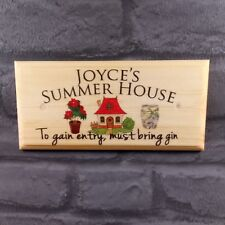 Personalised Summer House Bring Gin Plaque / Sign / Gift - Nanny Mum Garden Shed