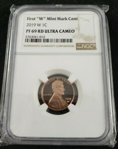 2019-W PF 69 RD Ultra Cameo 1c First W Mint Mark Cent Penny NGC Slab Graded