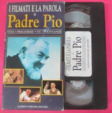 VHS film I FILMATI E LA PAROLA DI PADRE PIO Vita preghiere (F182) no dvd