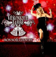 Veronique Labbe, Mon Noel Country CD BRAND NEW at Musica Monette from Canada