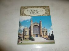 SAINT GEORGE'S CHAPEL - The Pictorial History - By B J W Hill
