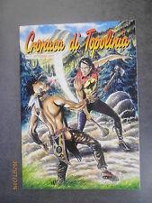 CRONACA DI TOPOLINIA Nuova Serie n° 7 - 2007 - Cover ZAGOR - Marco Verni