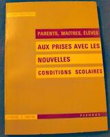 ANNE FRAPPIER aux prises avec les nouvelles conditions scolaires 1964 Fleurus++