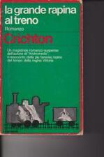 LA GRANDE RAPINA AL TRENO - M.CRICHTON - 1978 - GARZANTI