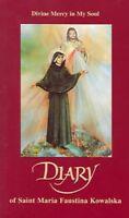 Diary Of Saint Maria Faustina Kowalska : Divine Mercy In My Soul, Paperback b...