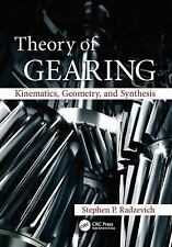 Theory of Gearing : Kinematics, Geometry, and Synthesis by Stephen P....