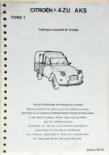 1976 CITROEN AZU AKS CATALOGUE DE PIECES  SIMPLIFIE TOME 1 + TOME 2    2 CV