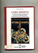 Franco Franchi # CARO NEMICO # Edizioni Settimo Sigillo 1990