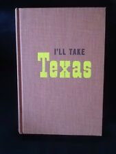 I'll Take Texas By Mary Lasswell 1958 Signed