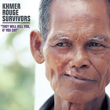 Khmer Rouge survivors: they will kill you, if you CR 180g Vinyl LP + mp3 NEW
