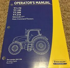 NEW HOLLAND T7 170 185 200 210 Sidewinder Auto Command Tractor Operators Manual