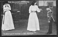 C1910 Theatre Card - Soldiers Wedding 'A Boy's Best Friend is his Mother'