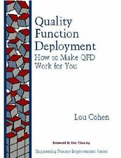 Quality Function Deployment: How to Make QFD Work for You, Louis Cohen, Good Boo