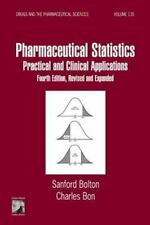 Pharmaceutical Statistics: Practical and Clinical Applications, Fourth Edition,