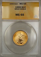 1999 $10 American Gold Eagle Coin AGE 1/4 Oz ANACS MS-65 Gem SB