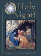 O Holy Night!: Masterworks of Christmas Poetry-ExLibrary