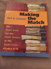 Making the Match: The Right Book for the Right Reader at the Right Time : Grades