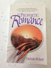 The Prophetic Romance Fuchsia Pickett S/C Used Christianity Good