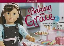 NEW Baking with Grace: Discover the Recipe for Ooh La La! (American Girl)