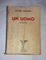 Un uomo: romanzo - Ettore Cozzani - L'eroica, 1934