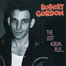 Lost Album Plus - Gordon,Robert (1998, CD NEUF)