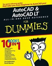 AutoCAD and AutoCAD LT All-in-One Desk Reference For Dummies: By Byrnes, Davi...