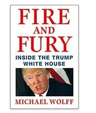 Fire and Fury Inside the Donald Trump White House Hardcover Book - Michael Wolff