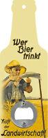 Handflaschenöffner - Wer Bier trinkt hilft der Landwirtschaft - Öffner GB8577-3