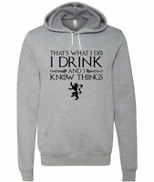 """Game of Thrones """"I Drink And I Know Things"""" Unisex Hooded Sweatshirt"""