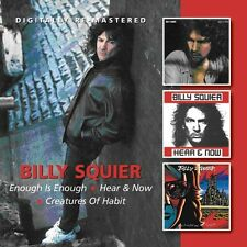 Billy Squier - Enough Is Enough / Hear & Now / Creatures of Habit [New CD] UK -