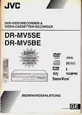 """Bedienungsanleitung für """" JVC DR-MV5 SE / BE -- DVD-Recorder / Videorecorder """""""