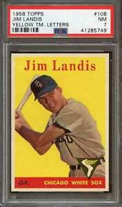 1958 TOPPS #108 JIM LANDIS (YELLOW LETTER) PSA 7 WHITE SOX CENTERED  *AK0112