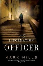 The Information Officer by Mark Mills (2010, Hardcover / Hardcover)