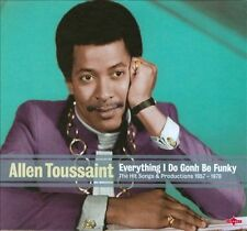 Allen Toussaint, Everything I Do Gonh Be Funky: Hit Songs 1957/ 1978 Compilation