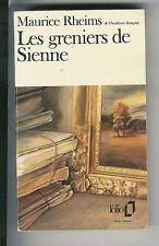 "Maurice Rheims : Les greniers de Sienne "" Editions Folio """