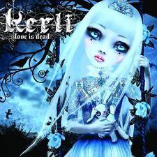 Kerli Love is dead (2008) [CD]