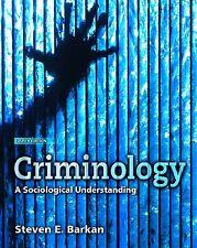 Criminology: A Sociological Understanding, 4th Edition BY STEVEN E BARKAN