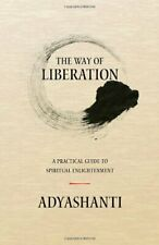 The Way of Liberation: A Practical Guide to Spiritual Enlightenme by  1937195171
