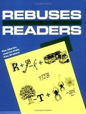 Rebuses for Readers by Pat Martin, Jo'Anne Kelly and Kay V. Grabow (1992,...