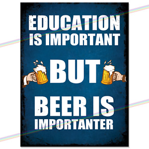 Metal Signs - EDUCATION IS IMPORTANT Funny Retro Wall Plaque Garage Tin Sign